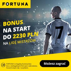 Fortuna na LM i LE - bonus 2230 zł